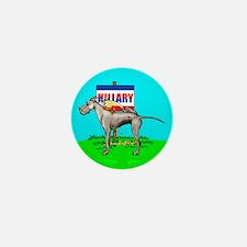 Black Dane Pi$$ on Hillary Mini Button