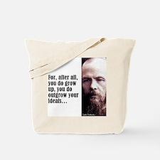 """Dostoevsky """"Ideals"""" Tote Bag"""