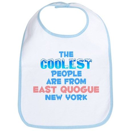 Coolest: East Quogue, NY Bib