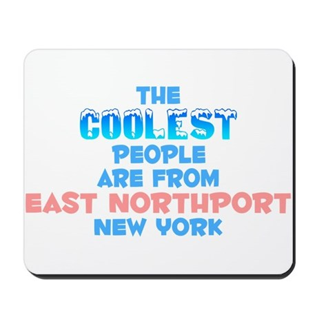 Coolest: East Northport, NY Mousepad
