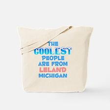 Coolest: Leland, MI Tote Bag