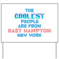Coolest: East Hampton, NY Yard Sign