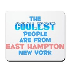 Coolest: East Hampton, NY Mousepad
