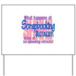 Scrapbooking Retreats Shhh! Yard Sign