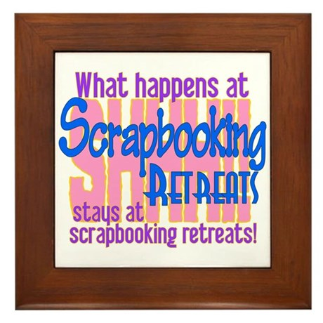 Scrapbooking Retreats Shhh! Framed Tile