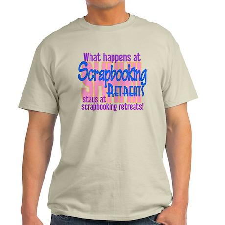 Scrapbooking Retreats Shhh! Light T-Shirt