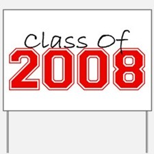Class Of 2008 (Red Varsity) Yard Sign