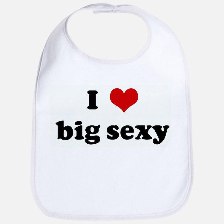 I Love big sexy Bib