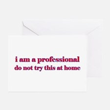 I am a professional Greeting Cards (Pk of 10)