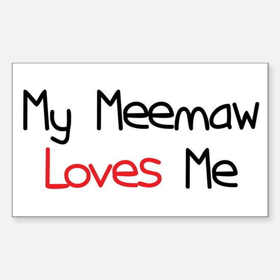 My Meemaw Loves Me Rectangle Decal