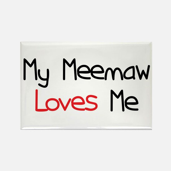 My Meemaw Loves Me Rectangle Magnet
