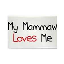My Mammaw Loves Me Rectangle Magnet