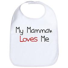 My Mammaw Loves Me Bib