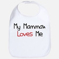 My Mammaw Loves Me Bib