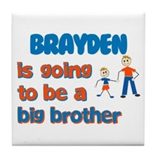 Brayden - Going to be a Big B Tile Coaster