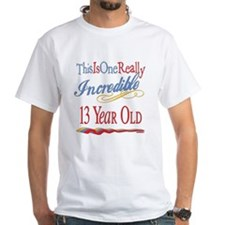 Incredible At 13 Shirt