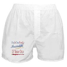 Incredible At 13 Boxer Shorts