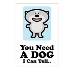 You Need A Dog Postcards (Package of 8)
