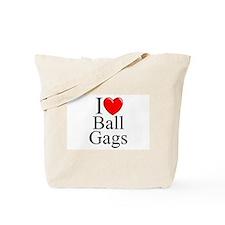 """I Love (Heart) Ball Gags"" Tote Bag"