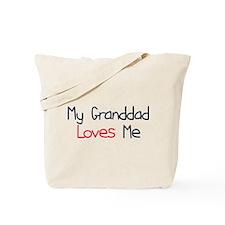My Granddad Loves Me Tote Bag