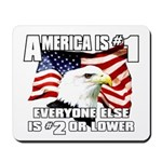 AMERICA IS #1 Mousepad