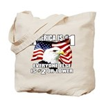 AMERICA IS #1 Tote Bag