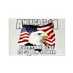 AMERICA IS #1 Rectangle Magnet