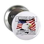 "AMERICA IS #1 2.25"" Button"