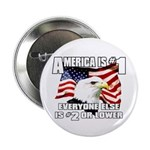 "AMERICA IS #1 2.25"" Button (100 pack)"