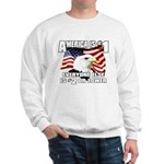 AMERICA IS #1 Sweatshirt