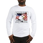 AMERICA IS #1 Long Sleeve T-Shirt