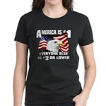 AMERICA IS #1 Women's Dark T-Shirt