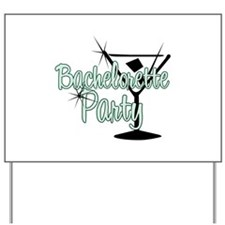 Green Martini Bachelorette Party Yard Sign