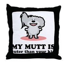 Cuter Than Your Kid Throw Pillow