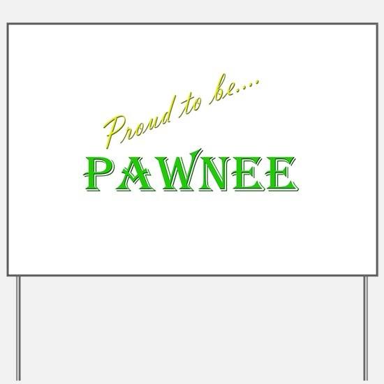 Pawnee Yard Sign