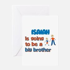 Isaiah - Going to be a Big Br Greeting Card