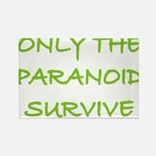 Only The Paranoid Survive Rectangle Magnet