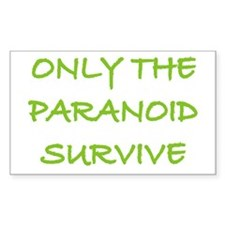 Only The Paranoid Survive Rectangle Decal
