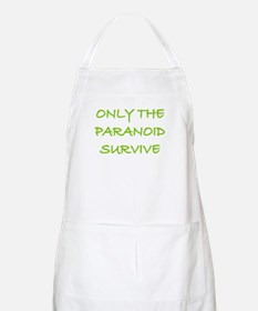 Only The Paranoid Survive BBQ Apron