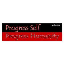 Progress Self - 1 - Bumper Bumper Sticker