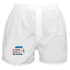 Joseph - Going to be a Big Br Boxer Shorts