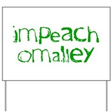Impeach O'Malley Yard Sign