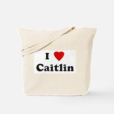 I Love Caitlin Tote Bag