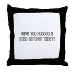 Have You Hugged a Cross-Stitc Throw Pillow