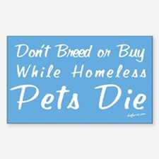 Don't Breed or Buy Cat&Dog Rectangle Decal