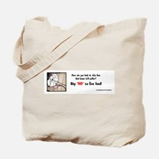 "Say ""NO"" To Live Feed Tote Bag"