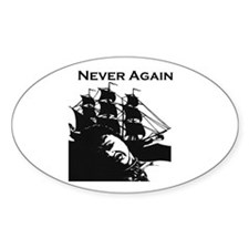 Never Again Oval Decal