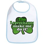 Leprechauns Make Me Do It Shamrock Bib