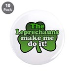 Leprechauns Make Me Do It Shamrock 3.5