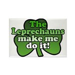 Leprechauns Make Me Do It Shamrock Rectangle Magne